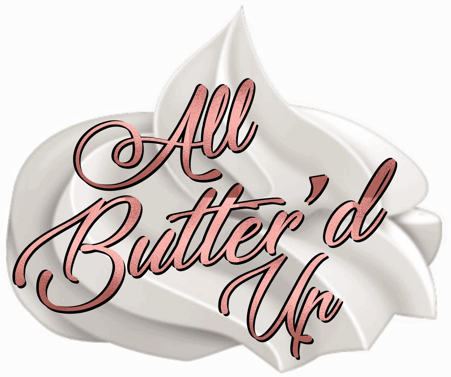 All Butter'd Up